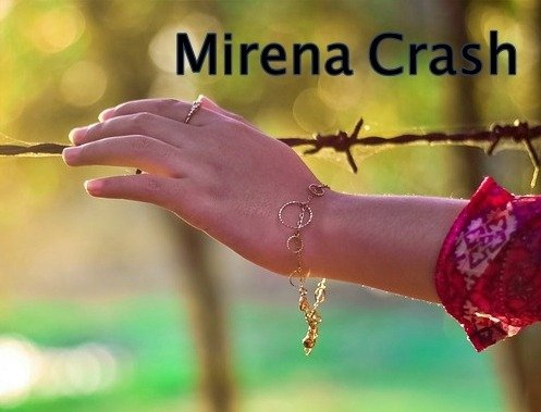 Mirena Crash: What You Should Know About It