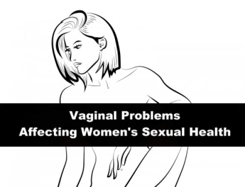 Vaginal Problems Possibly Affecting Women's Sexual Health