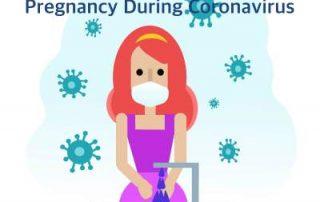 Pregnancy During Coronavirus