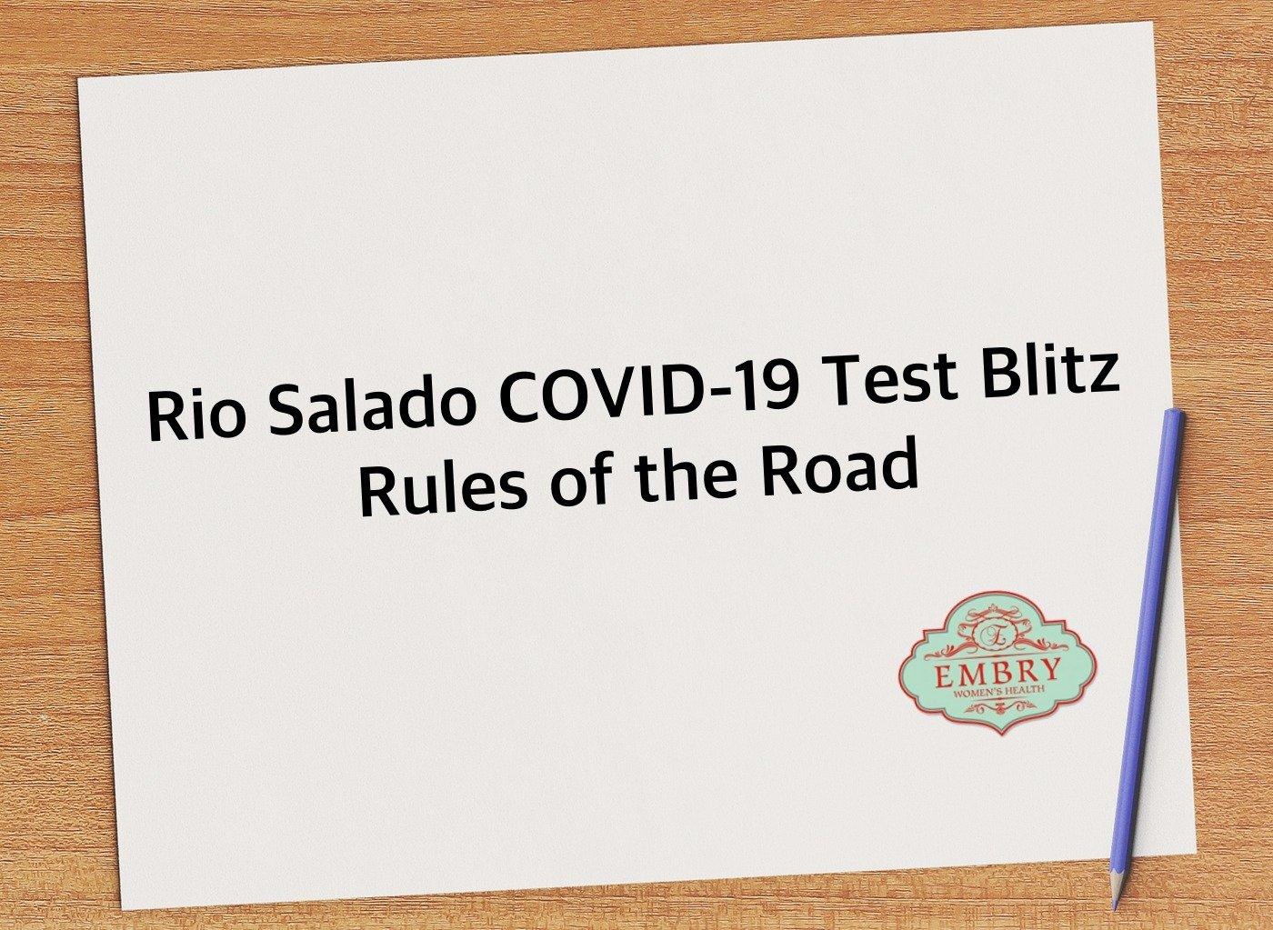 Rio Salado COVID-19 Test Blitz Rules of the Road